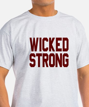 Wicked Strong Boston T-Shirt