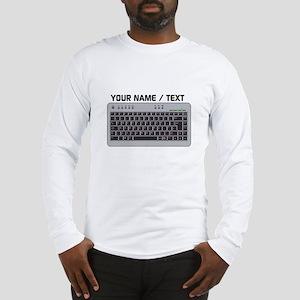 Custom Keyboard Long Sleeve T-Shirt
