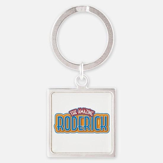 The Amazing Roderick Keychains