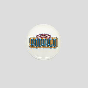 The Amazing Rodrigo Mini Button
