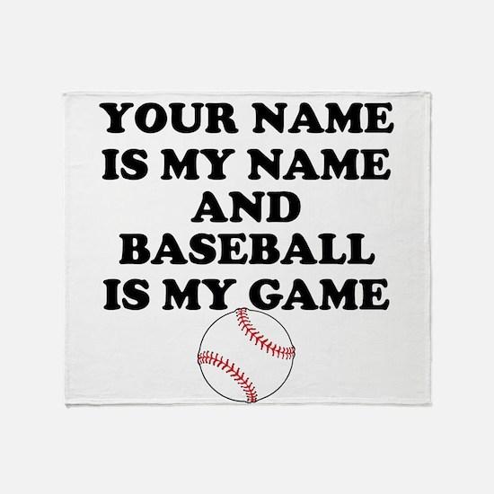 Custom Baseball Is My Game Throw Blanket