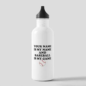 Custom Baseball Is My Game Water Bottle