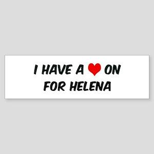Heart on for Helena Bumper Sticker