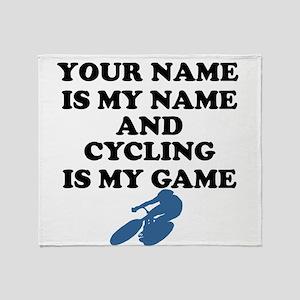 Custom Cycling Is My Game Throw Blanket