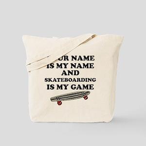 Custom Skateboarding Is My Game Tote Bag
