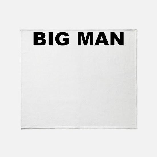BIG MAN Throw Blanket