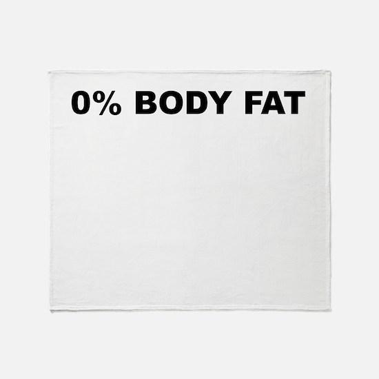 0PERCENT BODY FAT Throw Blanket