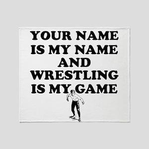 Custom Wrestling Is My Game Throw Blanket