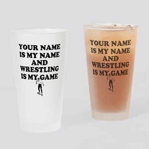 Custom Wrestling Is My Game Drinking Glass
