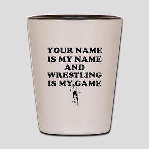 Custom Wrestling Is My Game Shot Glass