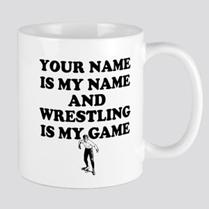 Custom Wrestling Is My Game Mug