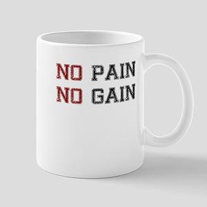 NO PAIN NO GAIN TWO COLOR Mug