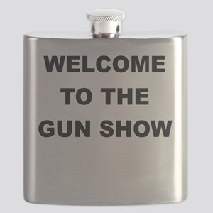 WELCOME TO THE GUN SHOW Flask