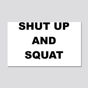 SHUT UP AND SQUAT Wall Decal