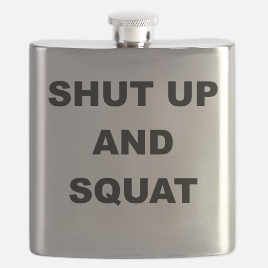 SHUT UP AND SQUAT Flask