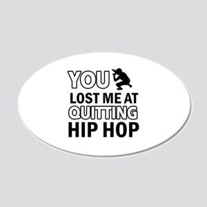 Hardcore Hip Hop designs 20x12 Oval Wall Decal