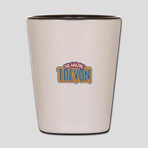The Amazing Trevon Shot Glass