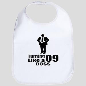 Turning 09 Like A Boss Birthday Cotton Baby Bib