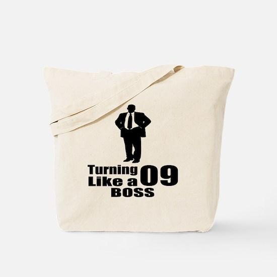 Turning 09 Like A Boss Birthday Tote Bag