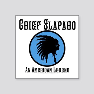 Chief Slapaho design Sticker