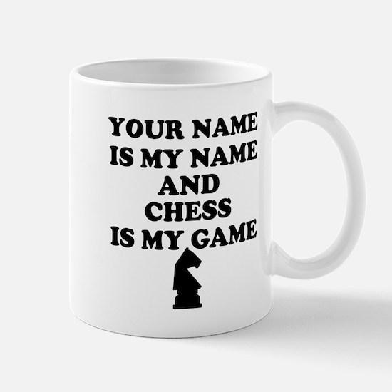 Custom Chess Is My Game Mug