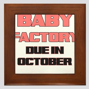 BABY FACTORY DUE IN OCTOBER PINK FUNNY MATERNITY F