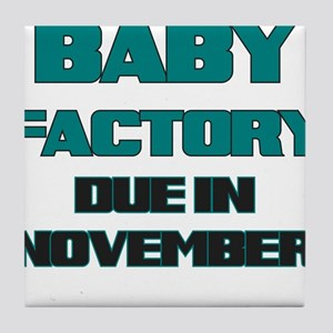 BABY FACTORY DUE IN NOVEMBER TEAL FUNNY MATERNITY