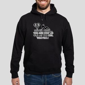 Funny 35 year old designs Hoodie (dark)