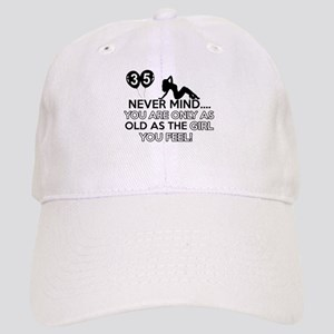 Funny 35 year old designs Cap