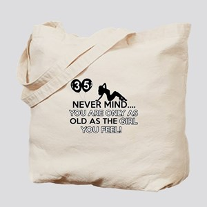 Funny 35 year old designs Tote Bag