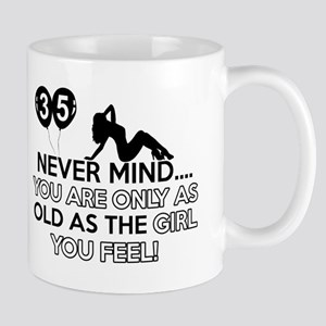 Funny 35 year old designs Mug