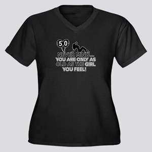 Funny 50 year old designs Women's Plus Size V-Neck