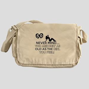 Funny 50 year old designs Messenger Bag