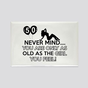 Funny 50 year old designs Rectangle Magnet