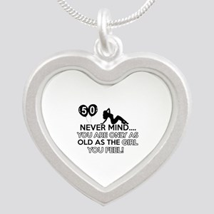 Funny 50 year old designs Silver Heart Necklace