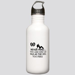 Funny 50 year old designs Stainless Water Bottle 1