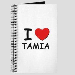 I love Tamia Journal
