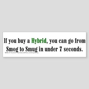 Smog to Smug - Bumper Sticker