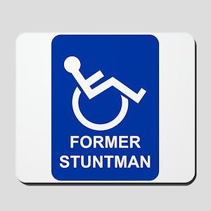 Former Stuntman Mousepad