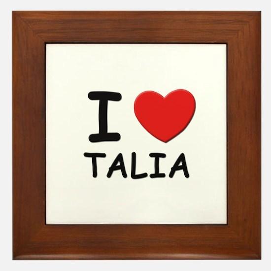 I love Talia Framed Tile