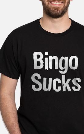 Bingo Sucks Dark SHirt T-Shirt