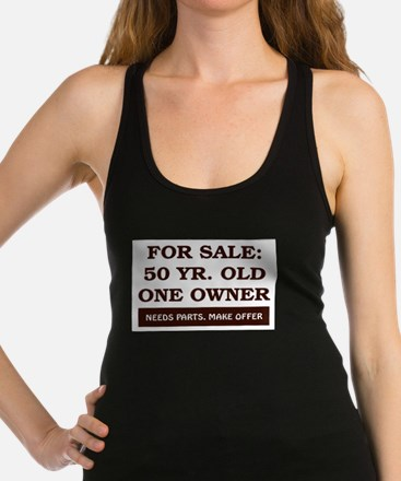 For Sale 50 Year Old Birthday Racerback Tank Top