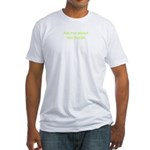 Fitted T-shirt: Ask me about raw foods!