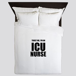Trust Me, Im An ICU Nurse Queen Duvet