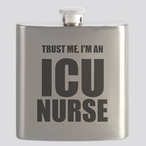 Trust Me, Im An ICU Nurse Flask