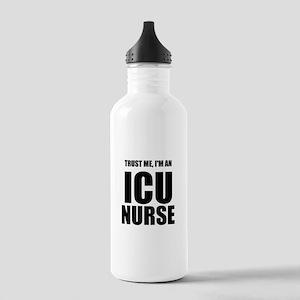 Trust Me, Im An ICU Nurse Water Bottle