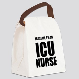 Trust Me, Im An ICU Nurse Canvas Lunch Bag