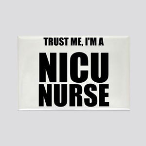 Trust Me, Im A NICU Nurse Rectangle Magnet