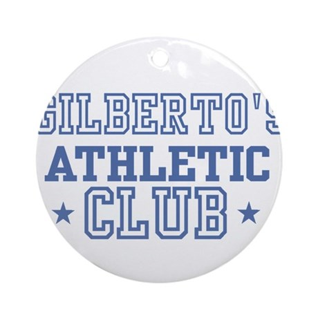 Gilberto Ornament (Round)