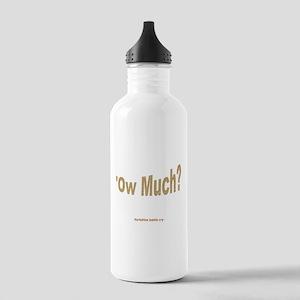 Ow Much? Water Bottle